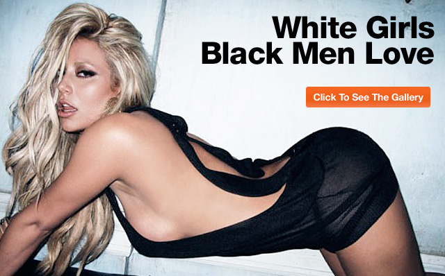 Black men who love white dicks